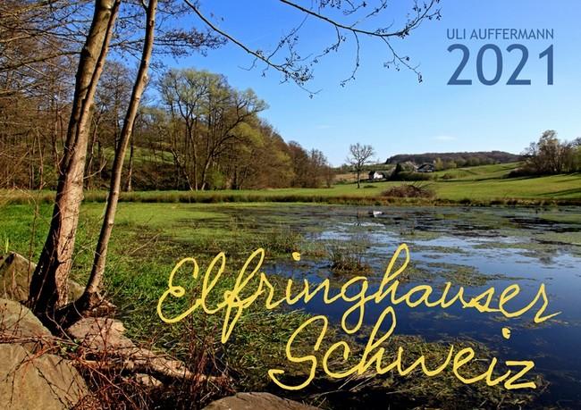 """Jahreskalender 2021 """"Elfringhauser Schweiz"""""""