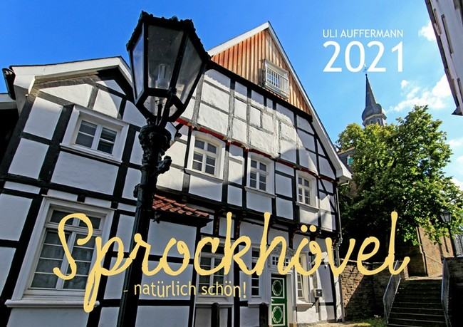 """Jahreskalender 2021 """"Sprockhövel – natürlich schön!"""""""